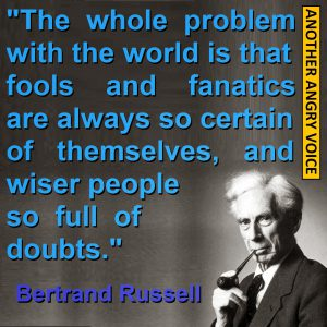 Bertrand Russell Quote Fools and Fanatics