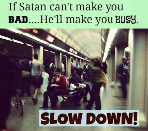 think-slowly_satan-make-people-busy